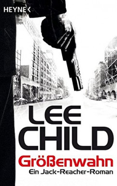 Teil 1 von 24 der Jack Reacher Reihe von Lee Child u.a..