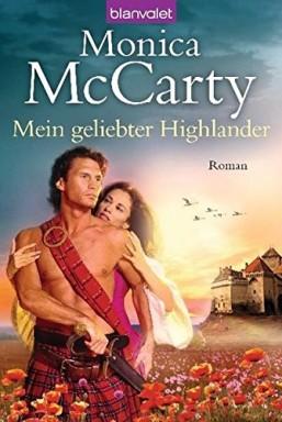 Band 1 von 12 der Highland Guard Reihe von Monica McCarty.