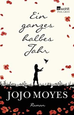 Teil 1 von 3 der Louisa Clark Reihe von Jojo Moyes.