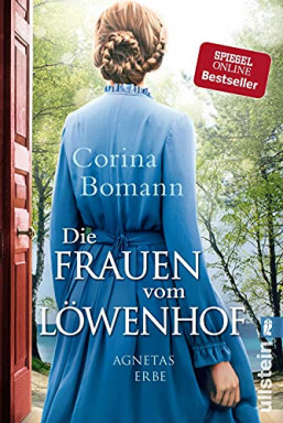 Teil 1 von 3 der Frauen vom Löwenhof Reihe von Corina Bomann.
