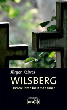 Buch 1 von 20 der Privatdetektiv Georg Wilsberg Reihe von Jürgen Kehrer u.a..