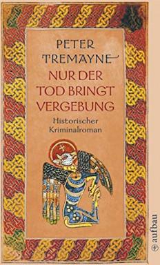 Teil 1 von 28 der Schwester Fidelma Reihe von Peter Tremayne.
