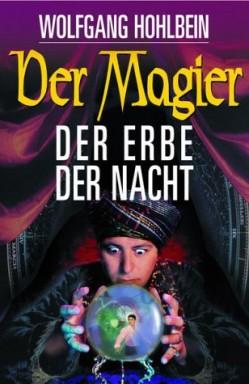 Teil 1 von 3 der Magier Reihe von Wolfgang Hohlbein.
