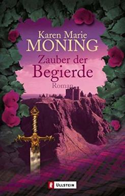 Band 1 von 8 der Highlander Saga Reihe von Karen Marie Moning.