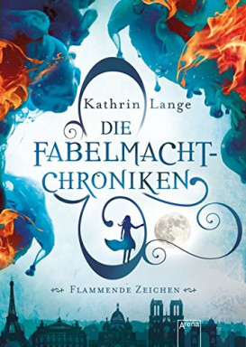 Buch 1 von 2 der Fabelmacht Chroniken Reihe von Kathrin Lange.