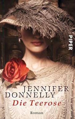Buch 1 von 3 der Teerosen Reihe von Jennifer Donnelly.