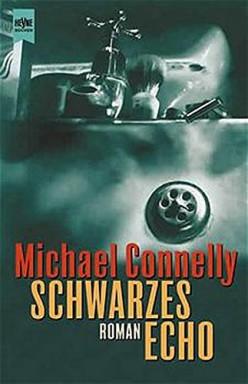 Buch 1 von 22 der Harry Bosch Reihe von Michael Connelly.