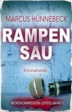 Band 1 von 8 der Mordkommission Leipzig Reihe von Marcus Hünnebeck u.a..