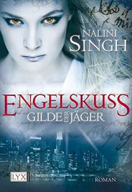 Buch 1 von 12 der Gilde der Jäger Reihe von Nalini Singh.