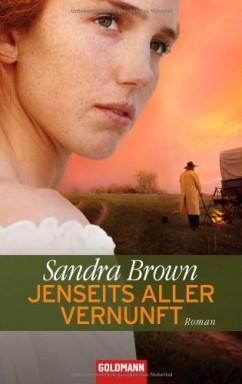 Buch 1 von 2 der Coleman Familien-Saga Reihe von Sandra Brown.