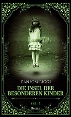Teil 1 von 6 der Die besonderen Kinder Reihe von Ransom Riggs.