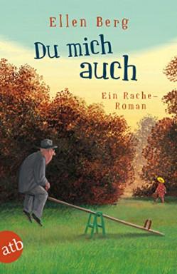 Buch 1 von 16 der (K)ein … Roman Reihe von Ellen Berg.
