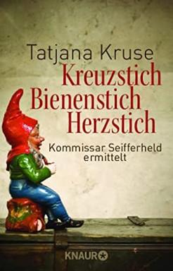 Band 1 von 7 der Ex-Kommissar Siegfried Seifferheld Reihe von Tatjana Kruse.