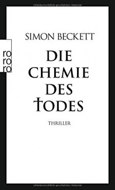 Band 1 von 6 der David Hunter Reihe von Simon Beckett.