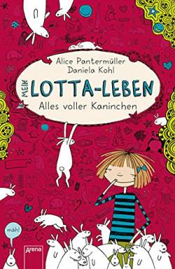 Teil 1 von 15 der Mein Lotta Leben Reihe von Alice Pantermüller.