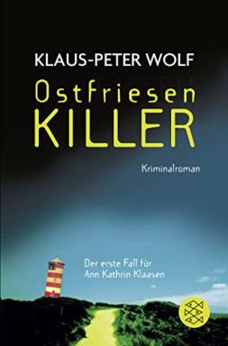 Buch 1 von 13 der Ann-Kathrin Klaasen Reihe von Klaus-Peter Wolf.