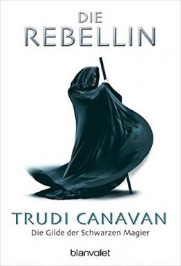 Band 1 von 3 der Gilde der Schwarzen Magier Reihe von Trudi Canavan.