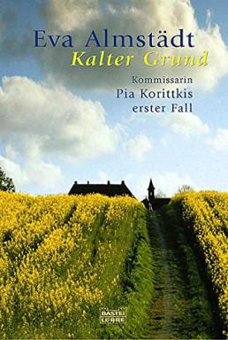 Teil 1 von 15 der Pia Korittki Reihe von Eva Almstädt.