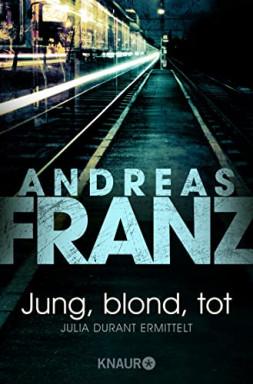 Buch 1 von 21 der Julia Durant Reihe von Andreas Franz u.a..