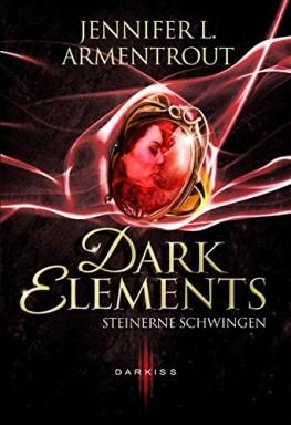 Band 1 von 6 der Dark Elements Reihe von Jennifer L. Armentrout.