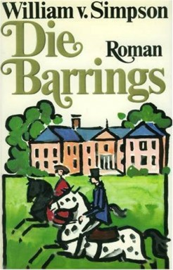 Teil 1 von 3 der Barrings Trilogie Reihe von William von Simpson u.a..