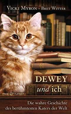 Band 1 von 5 der Dewey Reihe von Vicki Myron u.a..