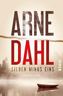 Teil 1 von 4 der Berger und Blom Reihe von Arne Dahl.