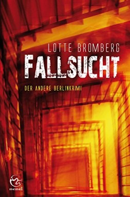 Buch 1 von 3 der Kommissare Jakob Hagedorn und Oskar Blum Reihe von Lotte Bromberg.