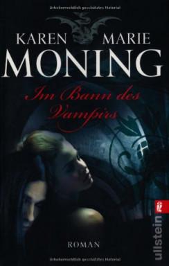 Buch 1 von 11 der Fever Saga Reihe von Karen Marie Moning.