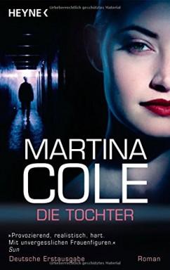 Band 1 von 3 der DI Kate Burrows Reihe von Martina Cole.