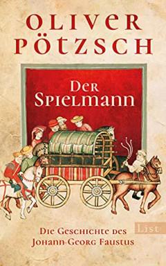 Buch 1 von 2 der Dr. Johann Georg Faustus Reihe von Oliver Pötzsch.