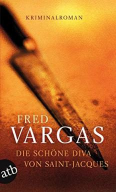 Teil 1 von 3 der Kehlweiler und die Evangelisten Reihe von Fred Vargas.