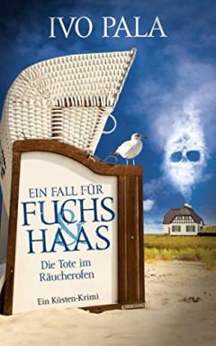 Teil 1 von 26 der Kommissare Bodo Fuchs und Gisa Haas Reihe von Ivo Pala.