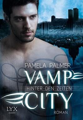 Band 1 von 3 der Vamp City Reihe von Pamela Palmer.