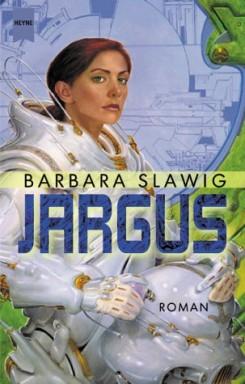 Teil 1 von 2 der Jargus Reihe von Barbara Slawig.