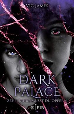 Buch 1 von 3 der Dark Palace Reihe von Vic James.
