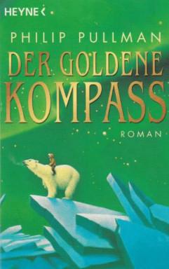 Buch 1 von 4 der Der Goldene Kompass Reihe von Philip Pullman.