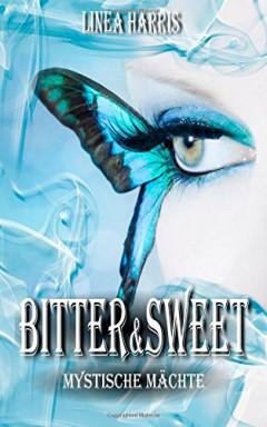 Teil 1 von 3 der Bitter & Sweet Reihe von Linea Harris.
