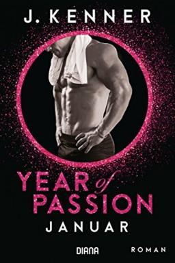 Band 1 von 12 der Year of Passion Reihe von Julie Kenner u.a..