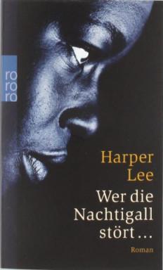Buch 1 von 2 der Scout Finch Reihe von Harper Lee.