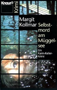 Buch 1 von 3 der Karin Keller Reihe von Margit Kollmar.