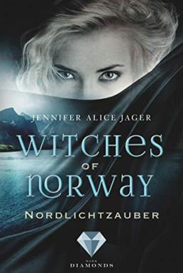 Band 1 von 3 der Witches of Norway Reihe von Jennifer Alice Jager.