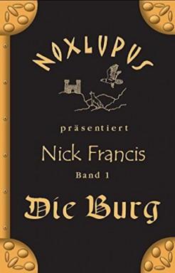 Band 1 von 4 der Nick Francis Reihe von Noxlupus.