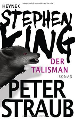 Teil 1 von 2 der Talisman Reihe von Stephen King u.a..