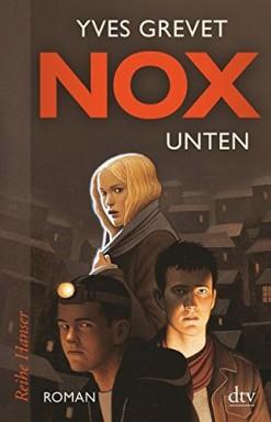 Teil 1 von 2 der Nox Reihe von Yves Grevet.
