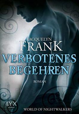 Buch 1 von 5 der Welt der Nachtwanderer Reihe von Jacquelyn Frank.
