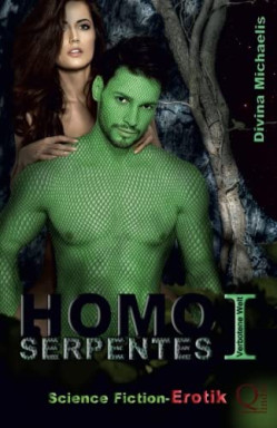 Band 1 von 3 der Homo Serpentes Reihe von Divina Michaelis.