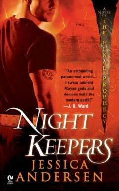 Teil 1 von 8 der Final Prophecy / Nightkeepers Reihe von Jessica Andersen.