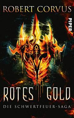 Teil 1 von 3 der Schwertfeuer Saga Reihe von Robert Corvus.