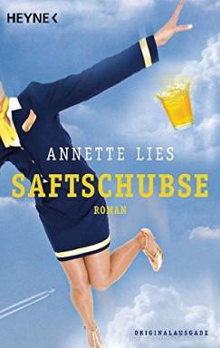 Band 1 von 2 der Saftschubse Reihe von Annette Lies.